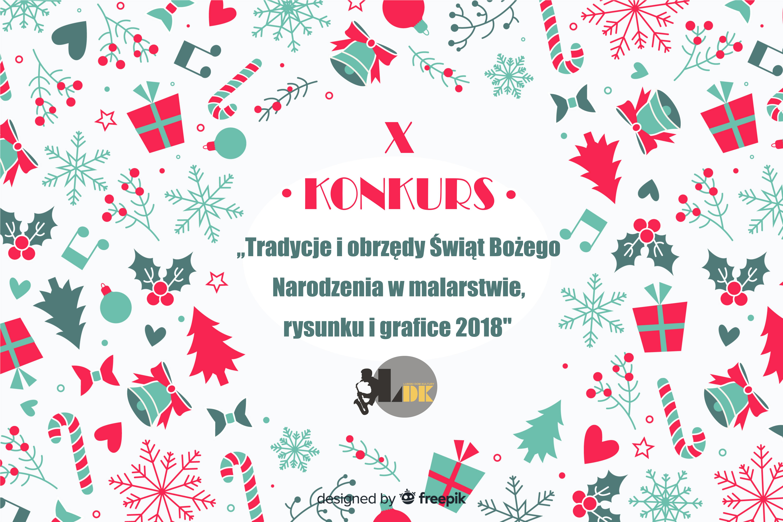 Ldk Lubsko X Konkurs Tradycje I Obrzędy świąt Bożego Narodzenia W