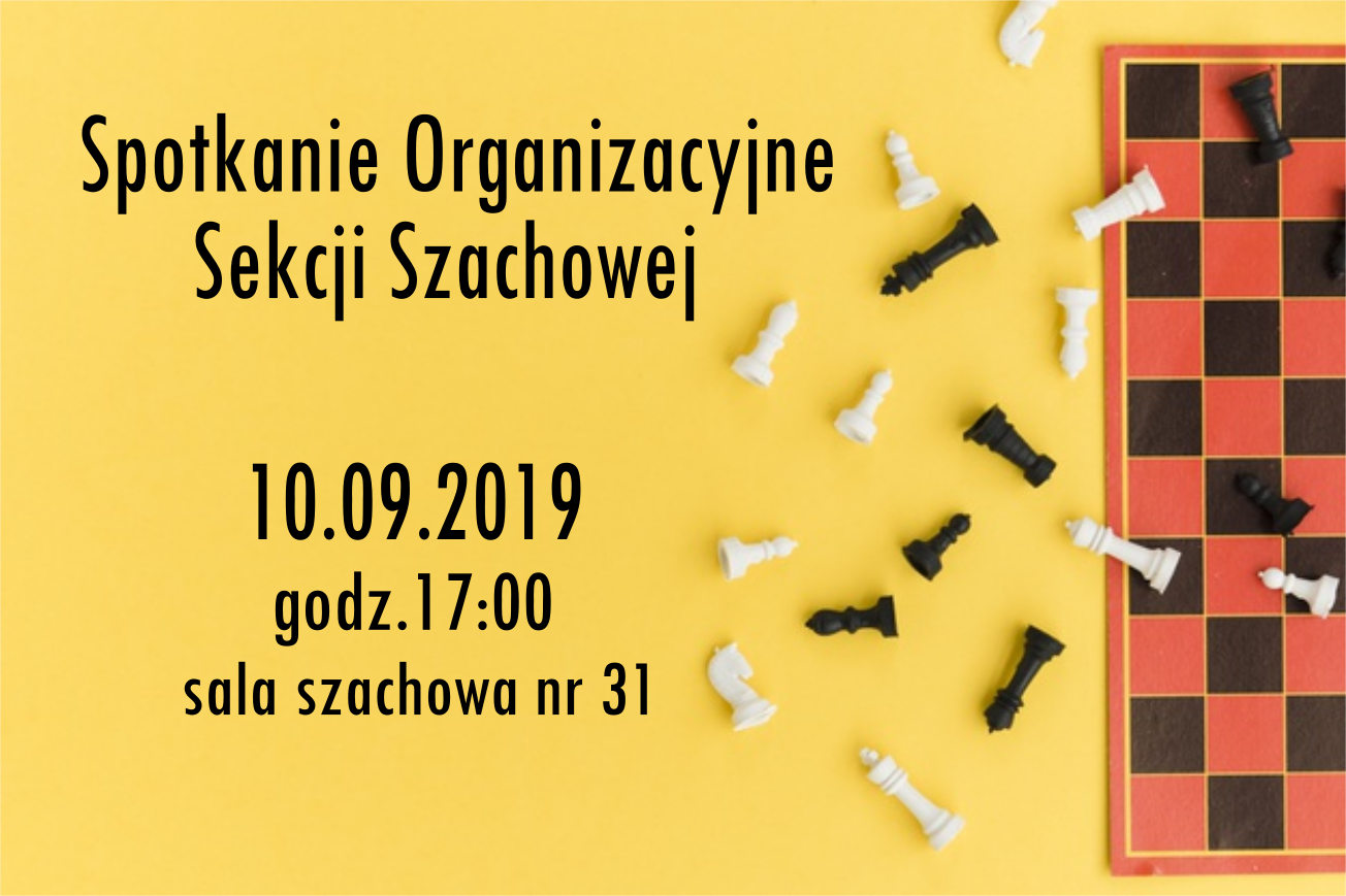 Ilustracja do informacji: Spotkanie Organizacyjne Szachy