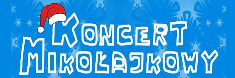 Ilustracja do informacji: Koncert Mikołajkowy
