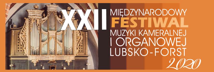 Ilustracja do informacji: 22 Międzynarodowy Festiwal Muzyki Kameralnej i Organowej Lubsko-Forst 2020
