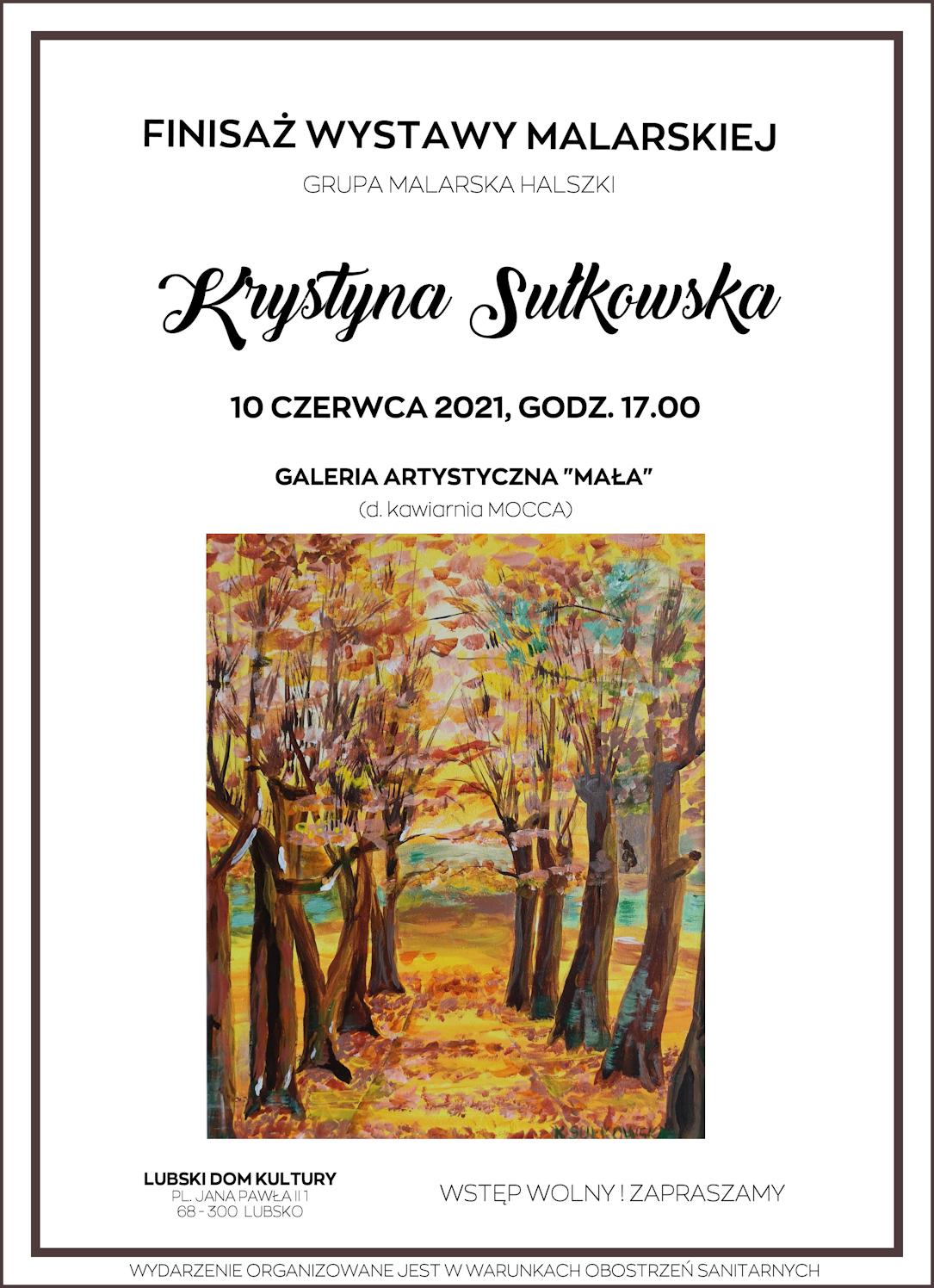 Ilustracja do informacji: Zapraszamy na finisaż wystawy malarskiej Krystyny Sułkowskiej