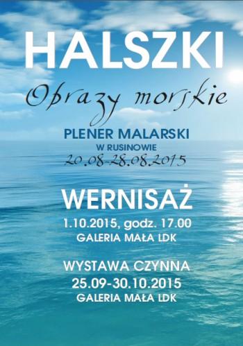 Miniatura zdjęcia: 25.09-30.10.2015 Wystawa malarstwa grupy plast. Halszki pn. Obrazy morskie_pbrazymorskie_halszki.jpg